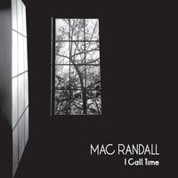 Mac Randall: I Call Time