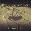MACTALLA MOR: Piping Hot