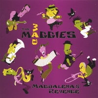 The Mad Maggies | Magdalena's Revenge