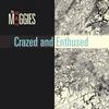 the Mad Maggies: Crazed and Enthused