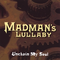 Madman's Lullaby | Unchain My Soul