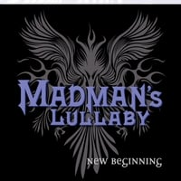 Madman's Lullaby | New Beginning