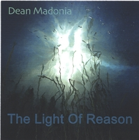 Dean Madonia | The Light Of Reason
