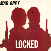 Mad Oppy | Locked