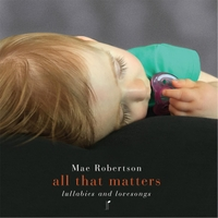 Mae Robertson | All That Matters: Lullabies and Lovesongs