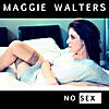 Maggie Walters: No Sex