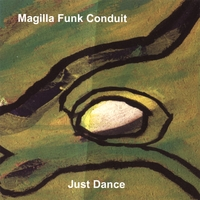 MAGILLA FUNK CONDUIT: Just Dance