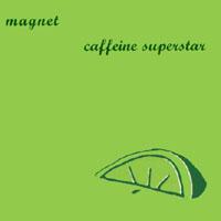 Caffeine Superstar