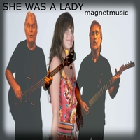 Magnetmusic | She Was a Lady