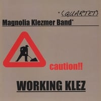 Magnolia Klezmer Quartet | Working Klez