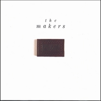 The Makers | The Makers