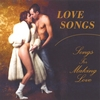 """Love"" Songs for making love-music: love making songs(sexy music)"