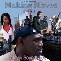 Various Artists | Making Moves (Movie Soundtrack)