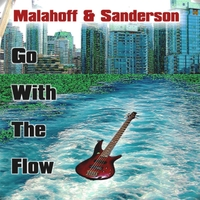 Malahoff & Sanderson | Go With the Flow