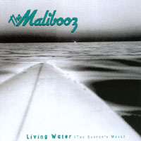 The Malibooz | LIVING WATER, The Surfer's Mass