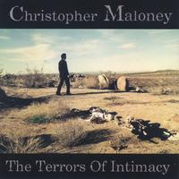 Christopher Maloney | The Terrors Of Intimacy