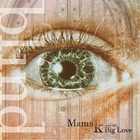 Mama K and the Big Love | Blind