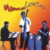 Mambo Loco: Mambo Loco