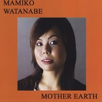 "Featured recording ""Mother Earth"""