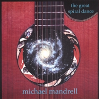 michael mandrell | The Great Spiral Dance