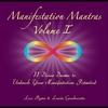 Lisa Byrne & Laurie Gambacorta: Manifestation Mantras, Vol. I