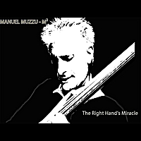 Manuel Muzzu-M² | The Right Hand's Miracle