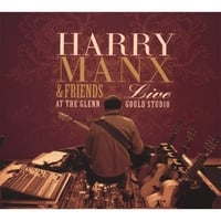 Harry Manx: Harry Manx & Friends Live at the Glenn Gould Studio