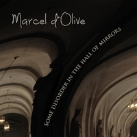 Marcel D'olive | Some Disorder in the Hall of Mirrors