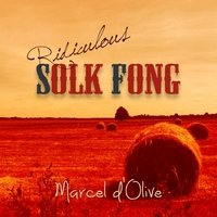 Marcel D'olive | Ridiculous Solk Fong