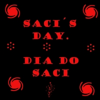 Marcelo Torca: Saci´s Day  (Dia Do Saci)