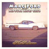 Marc Ford & The Neptune Blues Club | The Vulture