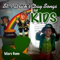 Marc Gunn | St. Patrick's Day Songs for Kids