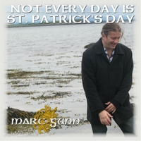Marc Gunn | Not Every Day Is St. Patrick's Day