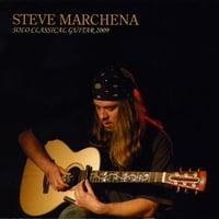 STEVE MARCHENA: Solo Classical Guitar 2009