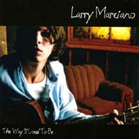 Larry Marciano | The Way It Used To Be