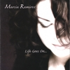 MARCIA RAMIREZ: Life Goes On