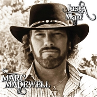 Marc Madewell | Just a Man