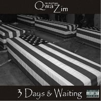 Marc Marcel | Marc Marcel Presents QwaZim '3 Days & Waiting'