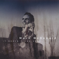 Marc McDonald | It Doesn't End Here