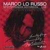 MARCO LO RUSSO: Mediterranean Accordion... Live