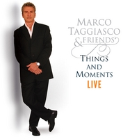 Marco Taggiasco & Friends | Things and Moments Live