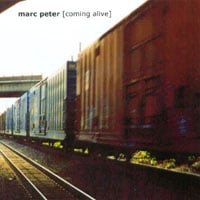 Marc Peter: Coming Alive