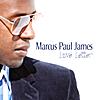 Marcus Paul James: Love Letter