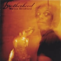Marcus Strickland | Brotherhood
