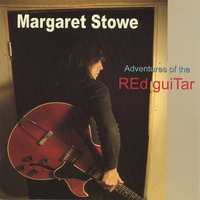 Margaret Stowe | Adventures of the Red Guitar