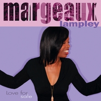 Margeaux Lampley | Love for Sale