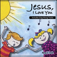 Margo B. Smith | Jesus, I Love You