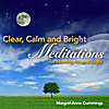 Margret-Anne Cummings: Clear, Calm and Bright:  Meditations for Morning, Noon & Night