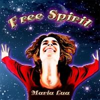Maria Lua: Free Spirit