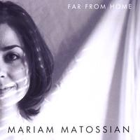 Mariam Matossian | Far From Home